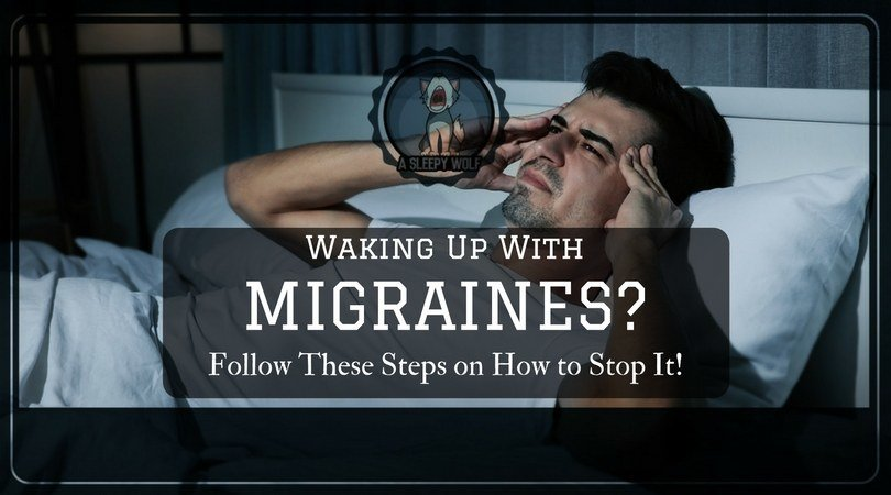 waking up with migraines