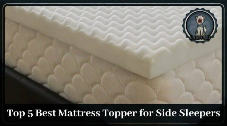 Best Mattress Topper for Side Sleepers Updated 2019